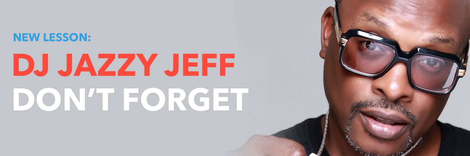 New Lessons From DJ Jazzy Jeff Out This Week
