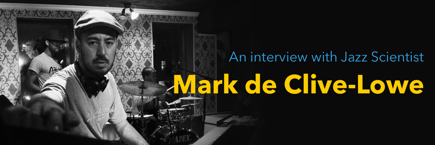 Mark de Clive-Lowe Interview – Discusses Creative Process, Career Highlights And His Influences