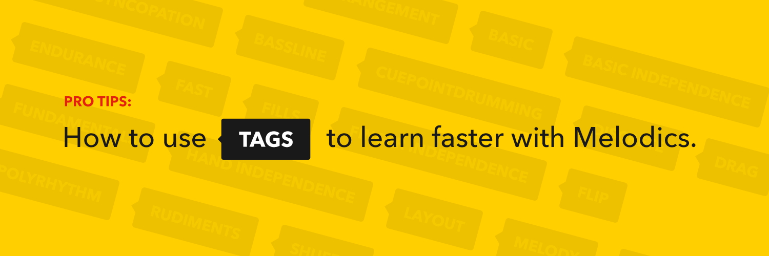 Pro Tips: How To Use 'Tags' To Learn Faster With Melodics