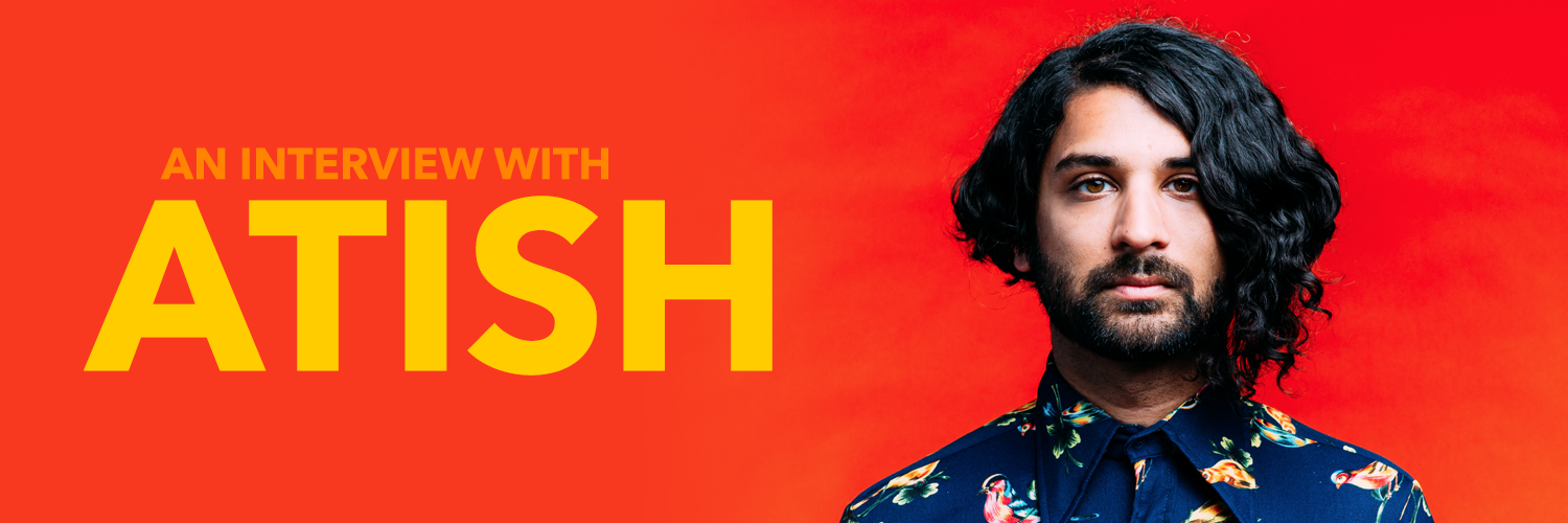 Atish Talks About Life as a DJ, His New EP & Following Your Dreams