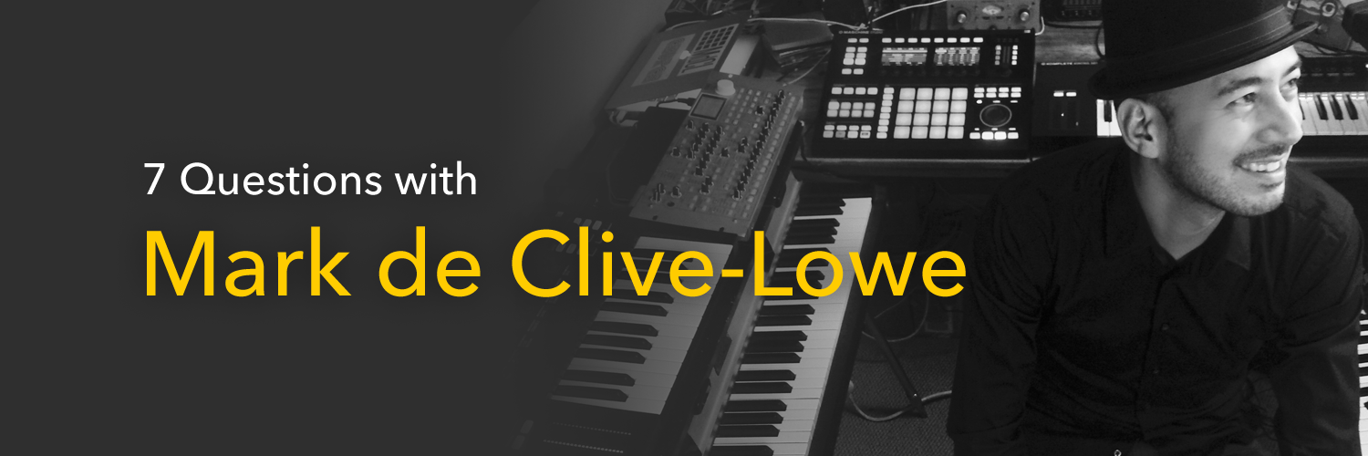 7 questions with Mark de Clive-Lowe.
