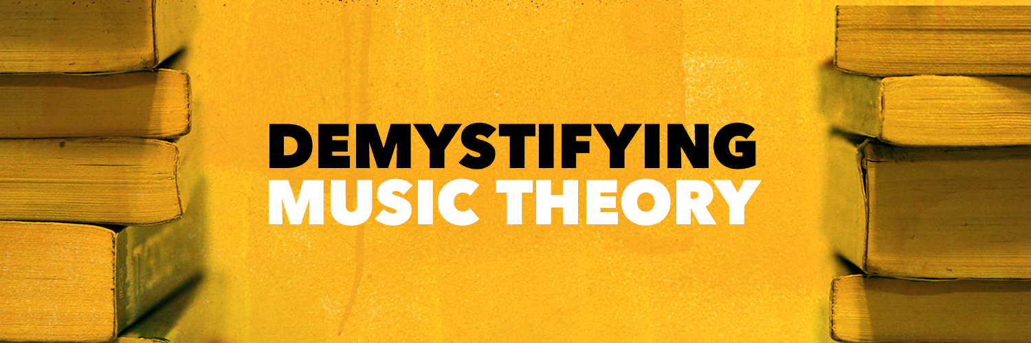 Demystifying Music Theory