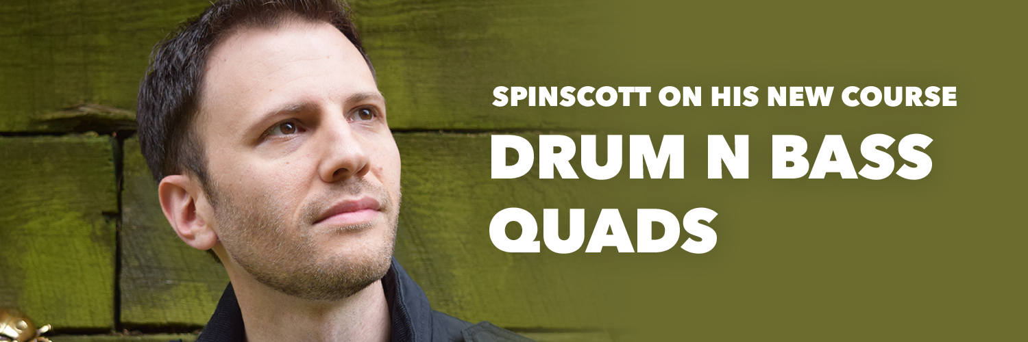Drum N Bass Quads with Spinscott