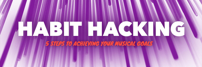 Habit Hacking