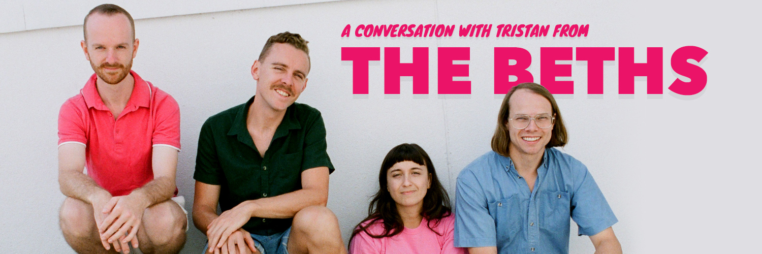 A conversation with Tristan from The Beths