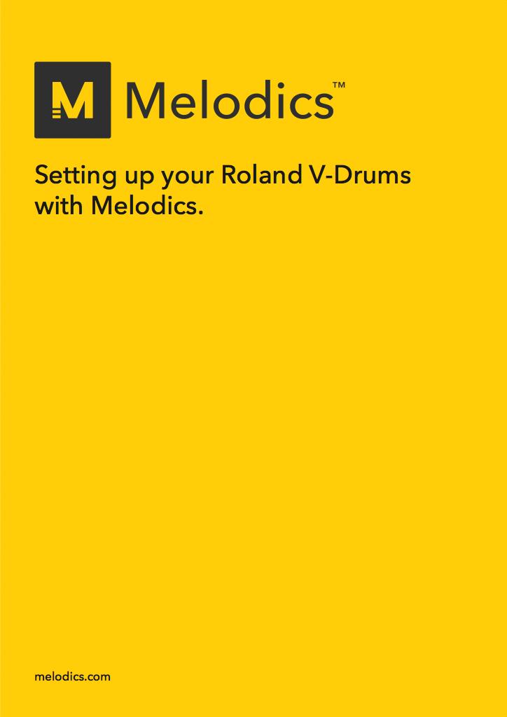 Melodics - Melodics × Roland V-Drums